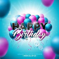 Birthday Celebration Cards Happy Birthday Vector Design With Balloon Typography And