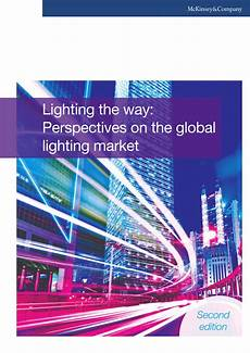 Lighting The Way Mckinsey Pdf Lighting The Way Perspectives On The Global
