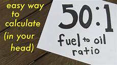 Gas And Oil Ratio Chart 50 1 Fuel To Oil Ratio Easy Way To Calculate Youtube