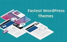 Fastest Wordpress Themes 5 Fastest Wordpress Themes In 2019 Helpie Wp