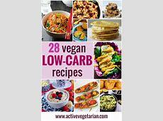 Recipe Round Up ? 28 Low Carb Vegan Recipes   Active