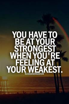 Strengths In A Person 40 Inspirational Quotes About Strength That Will Inspire