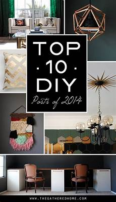 the best diy projects of 2014 the gathered home