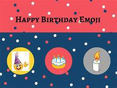 birthday emoji copy and paste happy birthday emoji images and how to use copy and paste