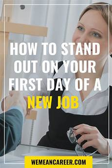 First Day Of Work Advice What To Do On Your First Day At Work With Images New