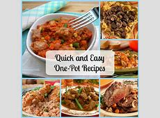 50 Quick and Easy One Pot Meals   MrFood.com