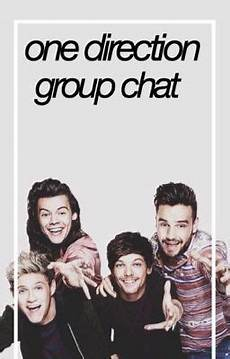 One Direction Group Chat Day 2 Wattpad