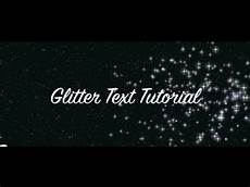 Sparkling Text Create Sparkling Glitter Text Tutorial In 2 Minutes In