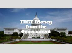 How To Get Free Money From The Government   Investormint