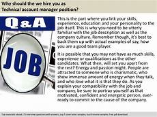 Interview Questions Account Manager Technical Account Manager Interview Questions