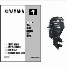Yamaha F115 Fl115 4 Stroke Outboard Motor Service Repair