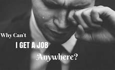 I Can T Get A Job Why Can T I Get A Job Anywhere Top 14 Reasons Wisestep