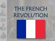 French Revolution Powerpoint Ppt The French Revolution Powerpoint Presentation Id