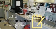 List Office Equipment Office Machines And Equipment List