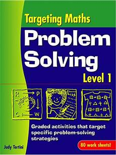 Targeting Maths Problem Solving Strategy And Work Sheet