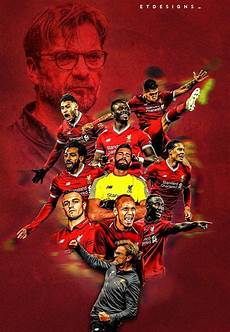 Liverpool Team Wallpaper 2018 by Liverpool Chions League 2019 Wallpapers