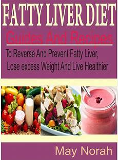fatty liver diet guide and recipes to and prevent
