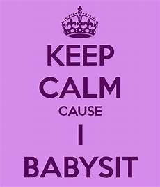 Babysitting Signs Babysitting Jobs On The Side With Images Keep Calm