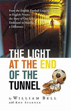 Light At The End Of The Tunnel Book Pdf Professional Soccer Star S Faith Journey Chronicled In New
