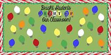 Light Bulb Bulletin Board Bright Students Light Up Our Classroom Christmas