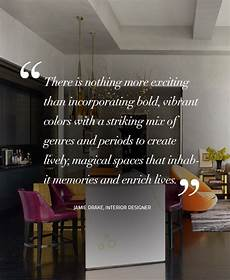 Quotes About Home Design Design Quotes Words Of Wisdom From Top Designers