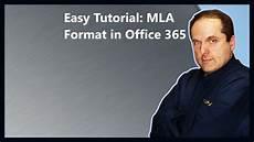 Microsoft Office Mla Format Easy Tutorial Mla Format In Office 365 Youtube