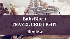 Babybjorn Easy Go Vs Light Babybjorn Travel Crib Light Review Travel Cot Light Vs
