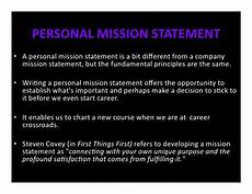 Examples Of Personal Mission Statements For Career How To Write My Own Personal Mission Statement How To