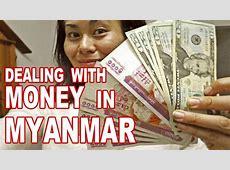 Exchanging Money in Myanmar   YouTube