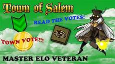 Town Of Salem Elo Chart How To Read Votes Town Of Salem Master Elo Veteran