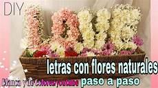letras con flores como hacer letras con flores naturales