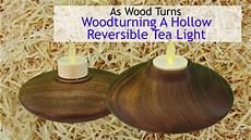 A Tea Light Woodturning A Hollow Reversible Tea Light Youtube