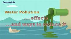 How To Make A Chart On Pollution Water Pollution Effects And The Ways To Reduce It Youtube