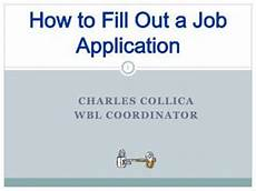 How To Fill Out Job Application Ppt Job Application Fill Out All That You Can