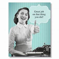 Good Worker Great Job Funny At Work Cards For Co Workers And Employees