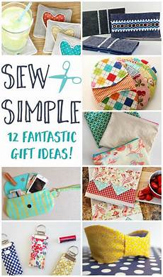 diy projects for gifts sew simple 12 fantastic diy sewing gift ideas crafty 2