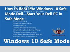 How to Boot into Windows 10 Safe Mode Dell   Start Your