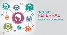 Employee Referral Program Policy Employee Referral Policy In It Companies Joblagao Com