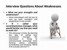 Strength And Weakness Interview Question What Is Your Greatest Weakness Interview Questions