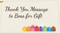 Thank You Notes To Boss For Gift Thank You Message To Boss For Gift
