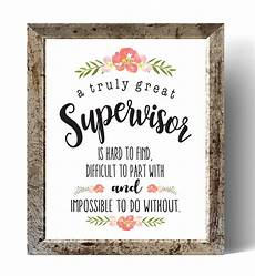 What Makes A Great Supervisor A Great Supervisor Is Hard To Find Printable Supervisor Gift
