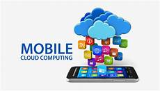 Mobile Cloud Mobile Cloud Computing The Upcoming Trend