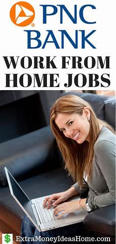 Pnc Bank Careers Work From Home Jobs Pnc Bank Is Hiring Pnc Bank Work