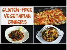 Low Fat Gluten Free Vegetarian Dinner Recipes   YouTube