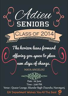 Invitation Card For Farewell Party To Seniors Saying Goodbye To Our Seniors And Wishing Them Best Of
