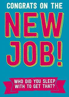 Congrats On New Job Card Congrats On The New Job Funny Congratulations Card