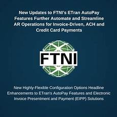 New Updates To Ftni S Etran Autopay Features Further