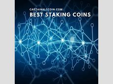Best Proof of Stake Coins   Staking Coins For Passive Income