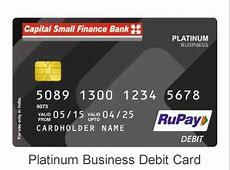 Debit Cards   Capital Small Finance Bank