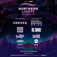 Northern Lights Music Festival 2018 Northern Lights Music Festival Odesza